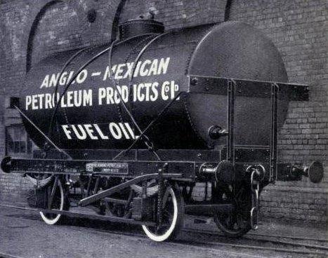 Fuel Oil Railway Tank Car  Fifteen Tons Capacity  Anglo Mexican Petroleum Company  London  1914  Esp