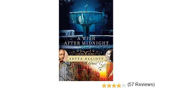 Amazon a wish after midnight ebook zetta elliott kindle store fandeluxe PDF