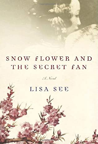 book cover of Snow Flower and the Secret Fan