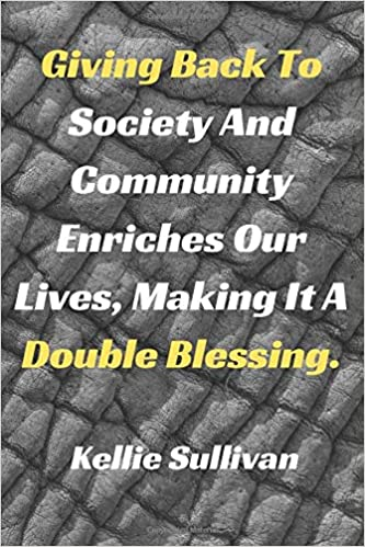 Giving Back To Society And Community Enriches Our Lives ...