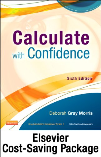 Drug Calculations Online for Calculate with Confidence (Access Card and Textbook Package), 6e