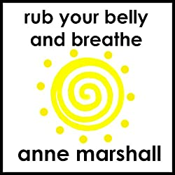 Rub Your Belly And Breathe