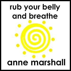 Rub Your Belly And Breathe Speech
