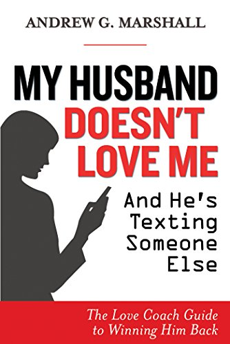 amazon com my husband doesn t love me and he s texting someone else