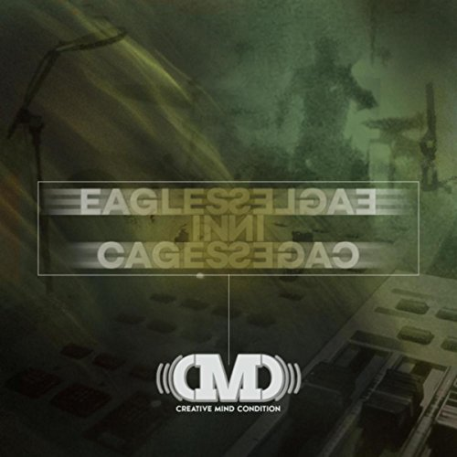 - Eagles in Cages [Explicit]