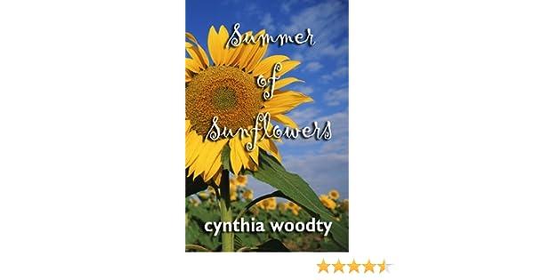 Amazon summer of sunflowers ebook cynthia woodty jennifer amazon summer of sunflowers ebook cynthia woodty jennifer vogt jennifer vogt kindle store fandeluxe PDF