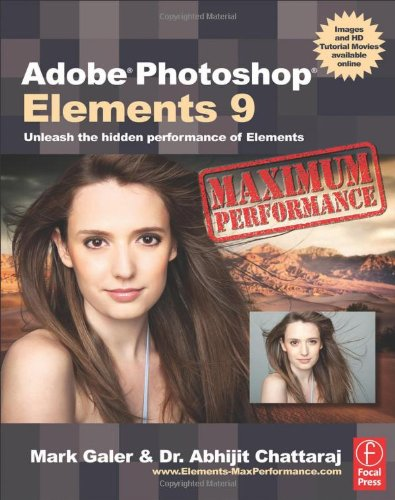 [PDF] Adobe Photoshop Elements 9: Maximum Performance: Unleash the hidden performance of Elements Free Download | Publisher : Focal Press | Category : Computers & Internet | ISBN 10 : 0240522427 | ISBN 13 : 9780240522425