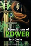 The Foundations of Power, Seth Giolle, 147591153X