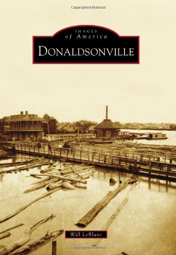 Download Donaldsonville (Images of America) ebook