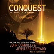 Conquest: The Chronicles of the Invaders: Book 1 | John Connolly, Jennifer Ridyard