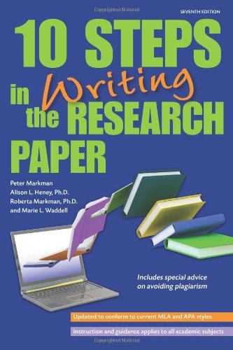 10 Steps in Writing the Research Paper (Barron's 10 Steps in Writing the Research Paper)