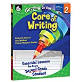 img - for Getting to the Core of Writing: Essential Lessons for Every Second Grade Student book / textbook / text book