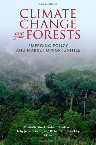 Download Climate Change and Forests: Emerging Policy and Market Opportunities Pdf