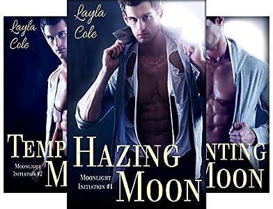 Hazing Moon (Moonlight Initiation Book 1)