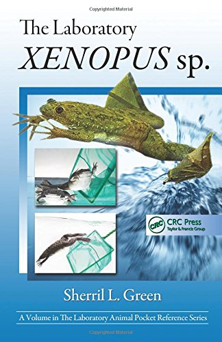 Laboratory Animal Pocket Reference Series: The Laboratory Xenopus sp. (Volume 15)