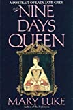 The Nine Days' Queen, Mary Luke, 0688057713