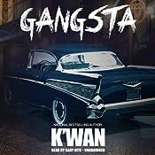 Gangsta | K'wan