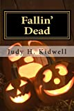 img - for Fallin' Dead (The Dead Series) (Volume 3) book / textbook / text book