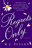 Regrets Only: A Novel (The Marriage Pact)