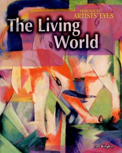 The Living World (Through Artists' Eyes) ebook