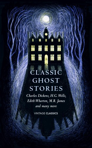 Classic Ghost Stories: Spooky Tales to Read at