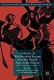 img - for Cultures of Witchcraft in Europe from the Middle Ages to the Present (Palgrave Historical Studies in Witchcraft and Magic) book / textbook / text book