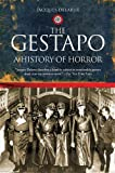 The Gestapo, Jacques Delarue, 1602392463