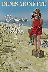 Benjamine et son destin (French Edition)