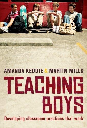 1741752426 - Amanda Keddie; Martin Mills: Teaching Boys: Developing Classroom Practices That Work - Book