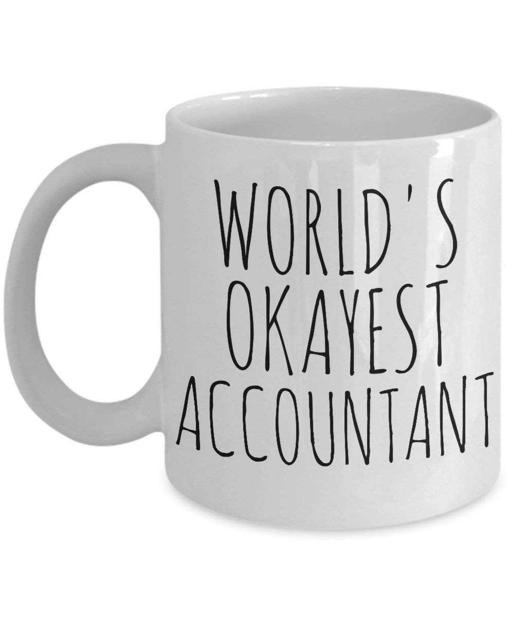 Christmas Accounting Jokes.Pmihwh0023 Worlds Okayest Accountant Mug Most Okay