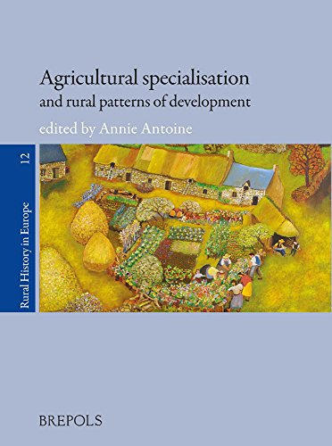 Agricultural Specialisation and Rural Patterns of Development Annie Antoine