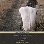 Hunger: A Novel   Knut Hamsun
