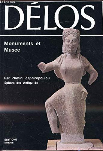 Delos: Monuments and Museum