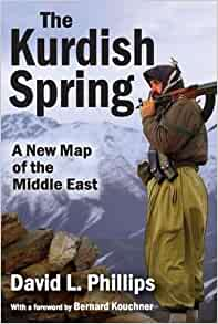 Amazoncom The Kurdish Spring A New Map of the Middle East