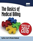 Revised in 2016! This no nonsense book tells you all you need to know to understand medical billing. Written by a mother/daughter team who have been running a medical billing service since 1994 it contains the facts without the fluff. Revised in June...