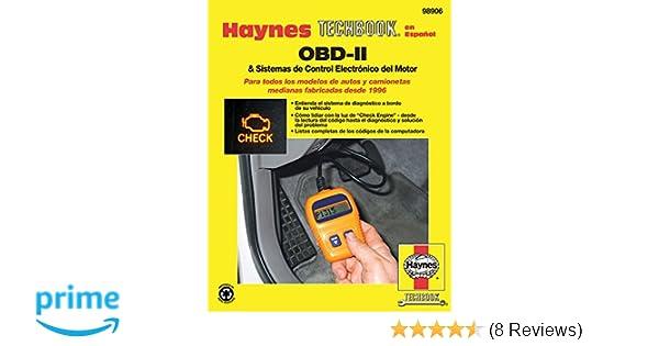 OBD-II & Sistemas de Control Electronico del Motor (Haynes Techbook) (Spanish Edition): Bob Henderson, John Haynes: 0038345989063: Amazon.com: Books