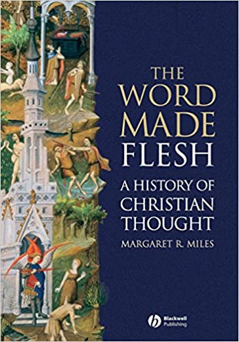 amazon com the word made flesh a history of christian thought