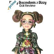 Review: Disney Descendants 2 Dizzy Doll Review