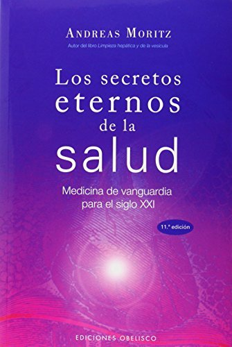 Los Secretos Eternos de la Salud y el Rejuvenecimiento: Medicina ...