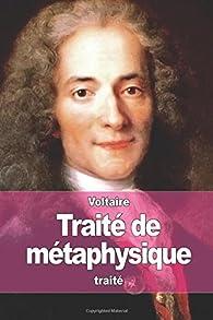 Traité de métaphysique par  Voltaire