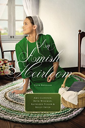 (An Amish Heirloom: A Legacy of Love, The Cedar Chest, The Treasured Book, The Midwife's Dream)