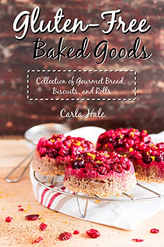 Gluten-Free Baked Goods: Collection of Gourmet Bread, Biscuits, and Rolls