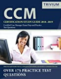 img - for CCM Certification Study Guide 2018-2019: Certified Case Manager Exam Prep and Practice Test Questions book / textbook / text book