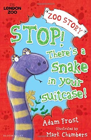 book cover of Stop! There\'s a Snake in Your Suitcase