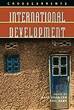 Crosscurrents: International Development