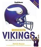Minnesota Vikings: The Complete Illustrated History