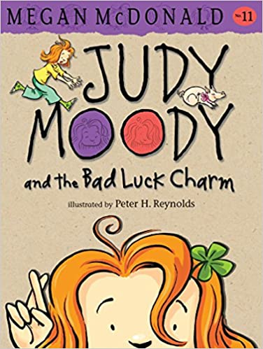 Judy Moody and the Bad Luck Charm (Judy Moody, Book 11)