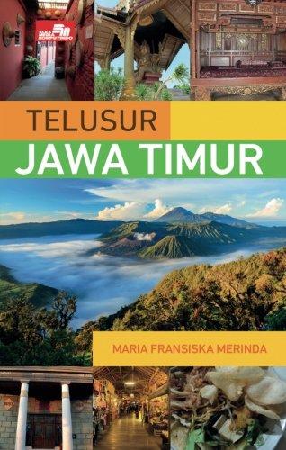Telusur Jawa Timur (Indonesian Edition)