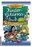 img - for Peter Burschs Kinder- Gitarrenbuch. Mit viel Spa  von Anfang an. book / textbook / text book