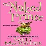 The Naked Prince | Sally MacKenzie